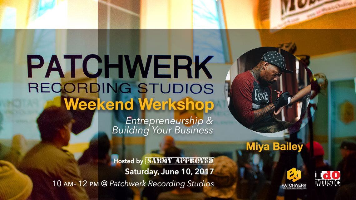 Weekend Werkshop: Entrepreneurship and Building Your Business w/ Miya Bailey