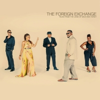 Tour Alert: The Foreign Exchange