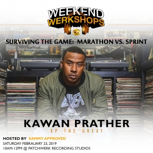 "Weekend Werkshop Recap: Marathon Vs Sprint with Kawan ""KP The Great"" Prather"